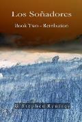 Los Sonadores: Book Two - Retribution
