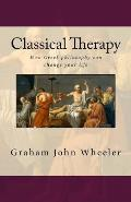 Classical Therapy: How Greek Philosophy Can Change Your Life