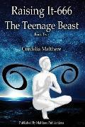 Raising It-666: The Teenage Beast