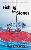 Fishing for Stones