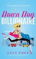 Down Dog Billionaire: Will She Make the Spiritual Rich List?