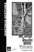 The Songs of Seven Trees: 55 New Myths for an Old Wealden Village