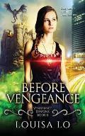 Before Vengeance