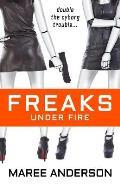 Freaks Under Fire