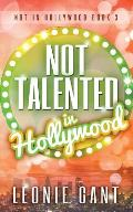 Not Talented in Hollywood