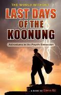 The World Without: Last Days of the Koonung