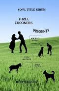 Three Crooners Large Print Song Title Series
