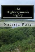 The Highwayman's Legacy