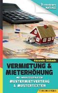 Vermietung & Mieterhohung - Wegweiser Zu Ihrem Erfolg: Mit Anwaltsgepruftem Mustermietvertrag