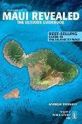 Maui Revealed The Ultimate Guidebook 7th Edition