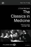 2 Minute Medicine's the Classics in Medicine: Summaries of the Landmark Trials, 1e (the Classics Series)