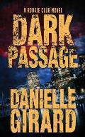 Dark Passage: The Rookie Club Book 3