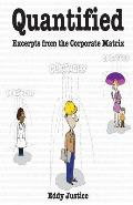 Quantified: Excerpts from the Corporate Matrix