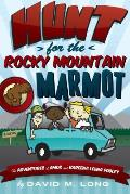Hunt for Rocky Mountain Marmot