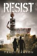 Resist: Book Two of the Resistance Series