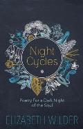 Night Cycles: Poetry for a Dark Night of the Soul