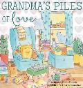 Grandma's Piles of Love