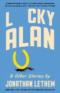 Lucky Alan & Other Stories