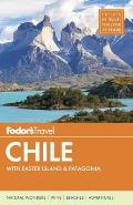 Fodors Chile with Easter Island & Argentine Patagonia