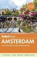 Fodors Amsterdam with the Best of the Netherlands