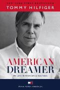 American Dreamer My Life in Fashion & Business