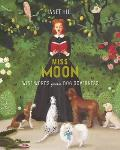 Miss Moon Wise Words from a Dog Governess