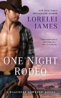 One Night Rodeo A Blacktop Cowboys Novel