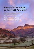 Value of Information in the Earth Sciences: Integrating Spatial Modeling and Decision Analysis