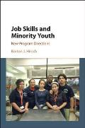 Job Skills and Minority Youth: New Program Directions