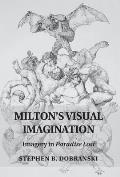 Milton's Visual Imagination: Imagery in Paradise Lost