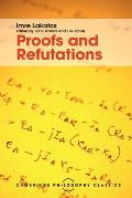 Proofs & Refutations The Logic of Mathematical Discovery