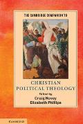 The Cambridge Companion to Christian Political Theology