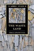 The Cambridge Companion to the Waste Land