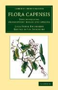 Flora Capensis: Sistens Plantas Promontorii Bonae Spei Africes