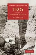 Troy: A Study in Homeric Geography