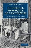 Historical Memorials of Canterbury: The Landing of Augustine; The Murder of Becket; Edward the Black Prince; Becket's Shrine