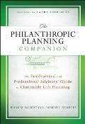 Philanthropic Planning Companion The Fundraisers & Professional Advisors Guide To Charitable Gift Planning