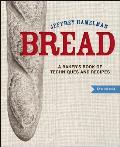 Bread A Bakers Book of Techniques & Recipes