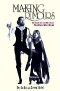 Making Rumours The Inside Story of the Classic Fleetwood Mac Album