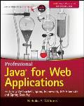 Professional Java for Web Applications Featuring WebSockets Spring Framework JPA Hibernate & Spring Security