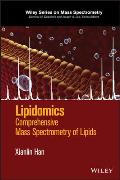 Lipidomics: Comprehensive Mass Spectrometry of Lipids
