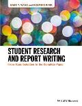 Student Research & Report Writing From Topic Selection To The Complete Paper