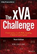 The Xva Challenge: Counterparty Credit Risk, Funding, Collateral and Capital