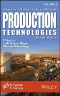 Advances in Biofeedstocks and Biofuels: Production Technologies for Biofuels