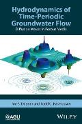 Hydrodynamics of Time-Periodic Groundwater Flow: Diffusion Waves in Porous Media