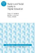 Racism and Racial Equity in Higher Education: Aehe Volume 42, Number 1