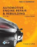 Todays Technician Automotive Engine Repair & Rebuilding Classroom Manual & Shop Manual