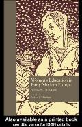 Women's Education in Early Modern Europe: A History, 1500Tto 1800
