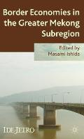 Border Economies in the Greater Mekong Sub-Region