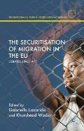 The Securitisation of Migration in the Eu: Debates Since 9/11